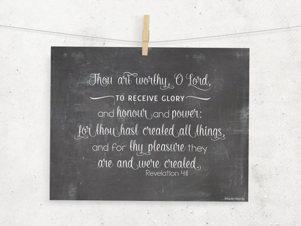 Thou Art Worthy Lord Scripture Chalkboard Wordartbykaren
