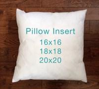 Pillow Insert 16x16 18x18 20x20