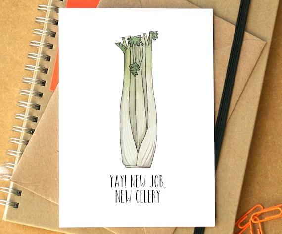 New Job Card New Job New Celery Card Funny New Job Card