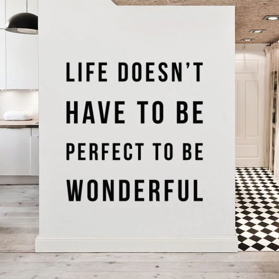 Life Doesn't have to Be Perfect by DecalLab