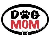 DECAL - Dog Mom - Euro Pe...