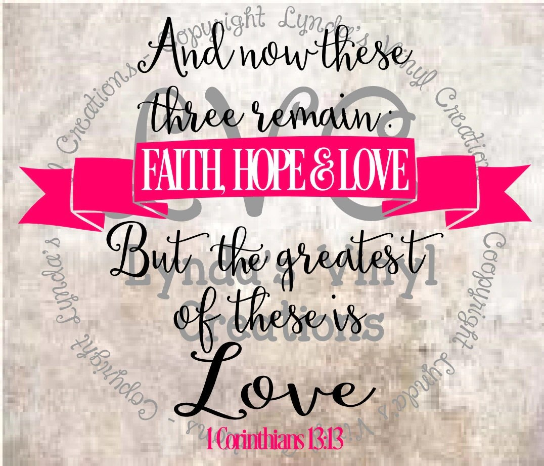 Download The greatest of these is love SVG digital download cut file