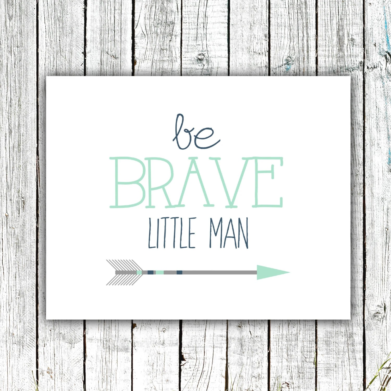 Baby Boy Art Nursery Printable Wall Art Be Brave Little