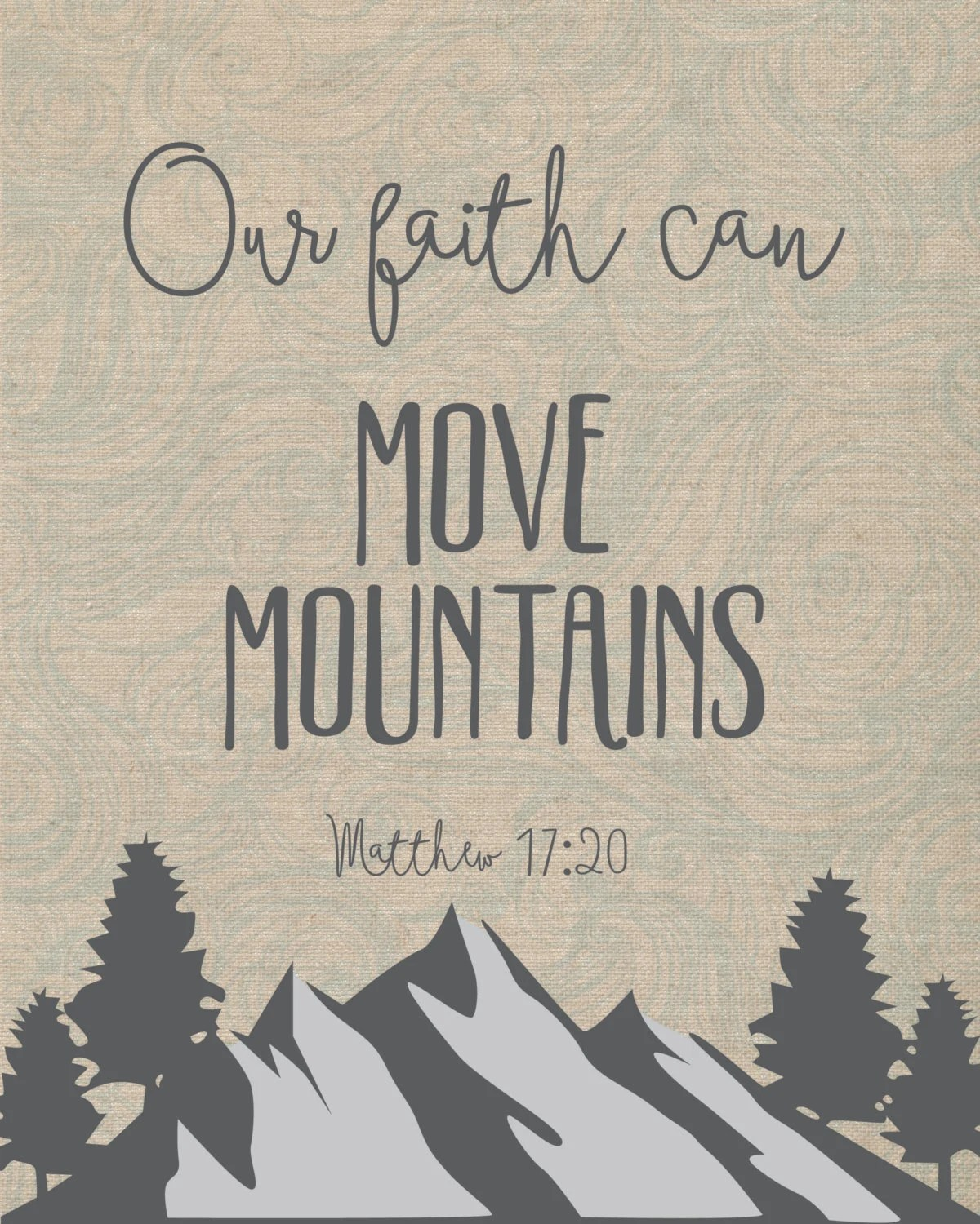 Typography Print With Wind Pattern Bible Verse Our Faith Can