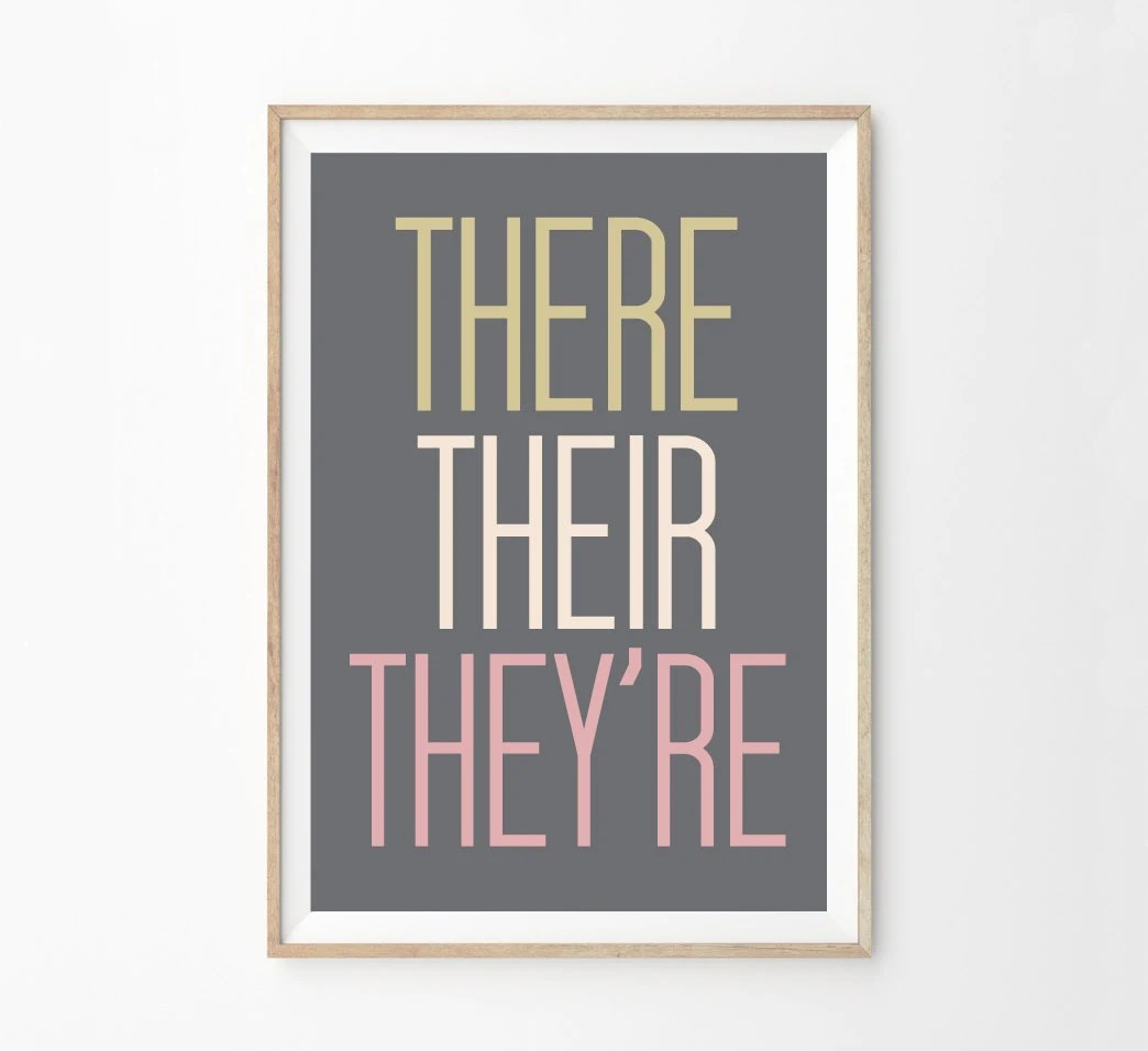 There Their They Re Grammar Police Wall Art Print By Alphonnsine
