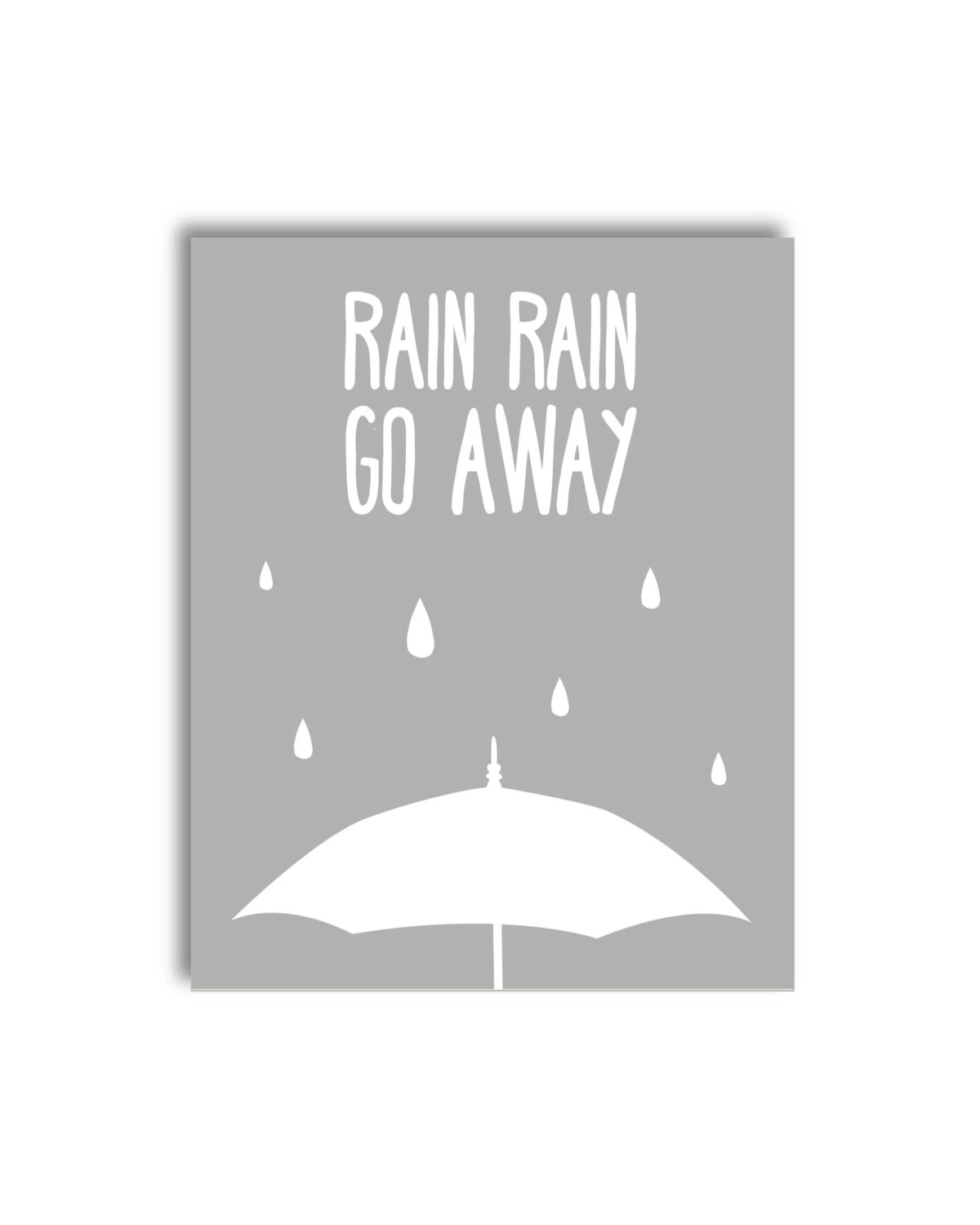 Rain Rain Go Away Nursery Printable Grey