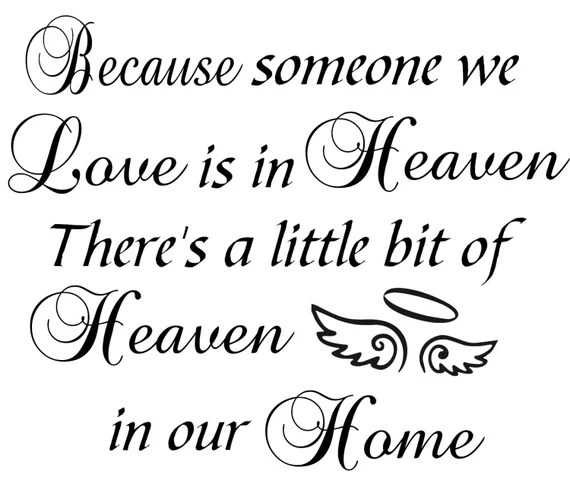 Download Because someone we Love is in Heaven - Vinyl wall decal