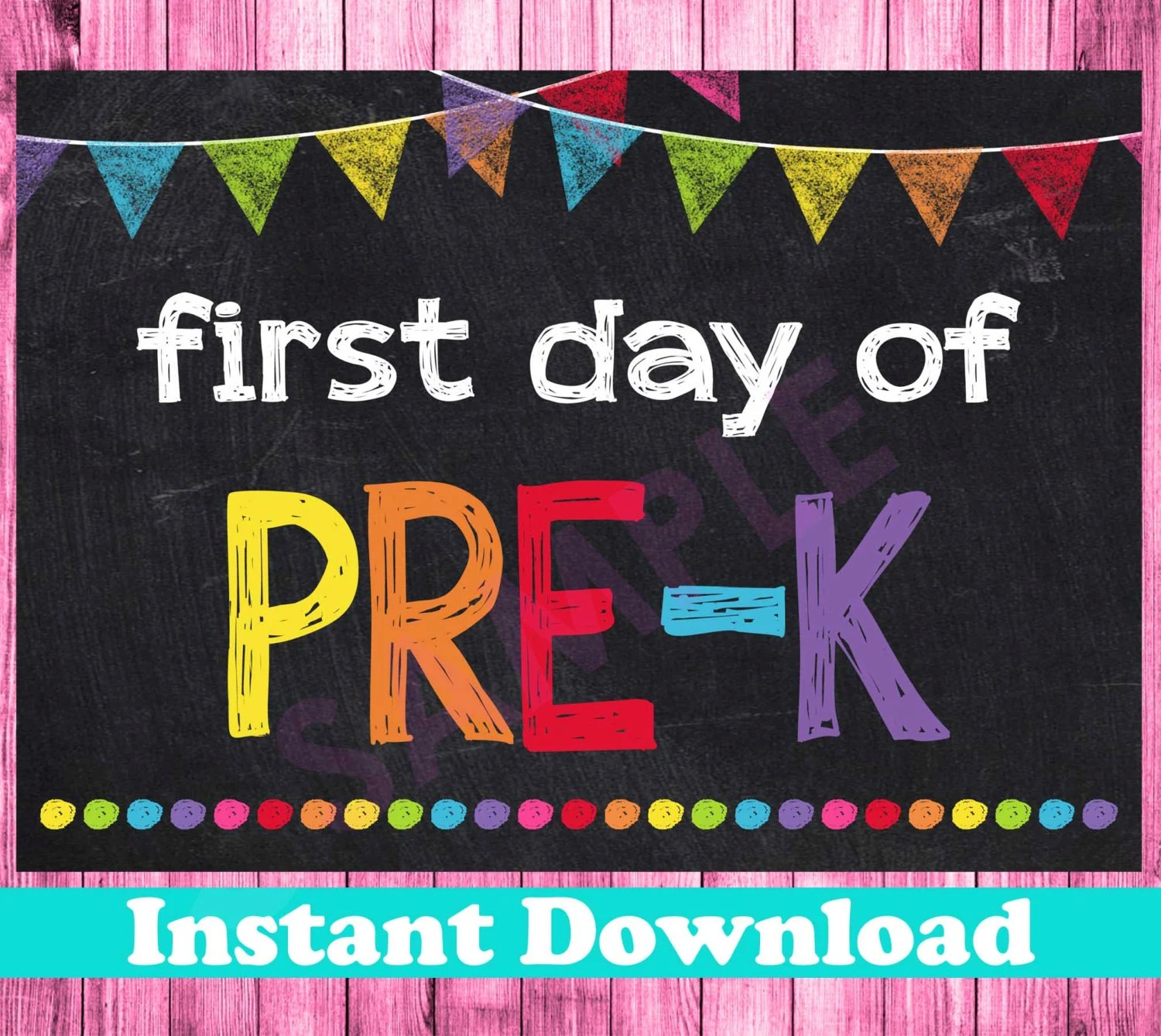 First Day Of Pre K Sign Instant Download First Day Of Pre K