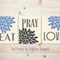 Kitchen wall decor eat pray love art prints blue gray kitchen wall art
