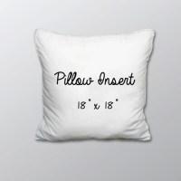 Pillow Insert 18 x 18
