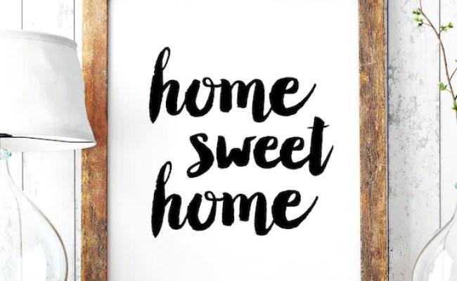 Wall Decor Home Sweet Home Printable Art Poster