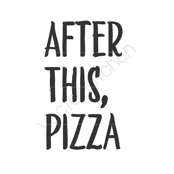After This Pizza Cutting Template SVG EPS Silhouette DIY
