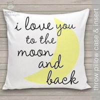 i love you to the moon and back throw pillow and removable