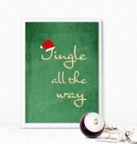 DIY Printable Holiday Decoration Jingle All The Way