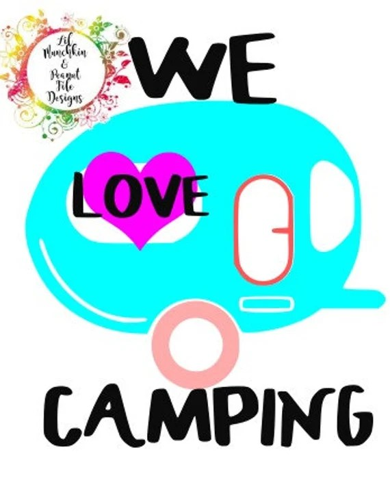 Download We Love Camping/SVG Download/PDF Download/DXF by ...