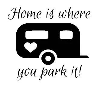 Home is where you park it camping vinyl decal by
