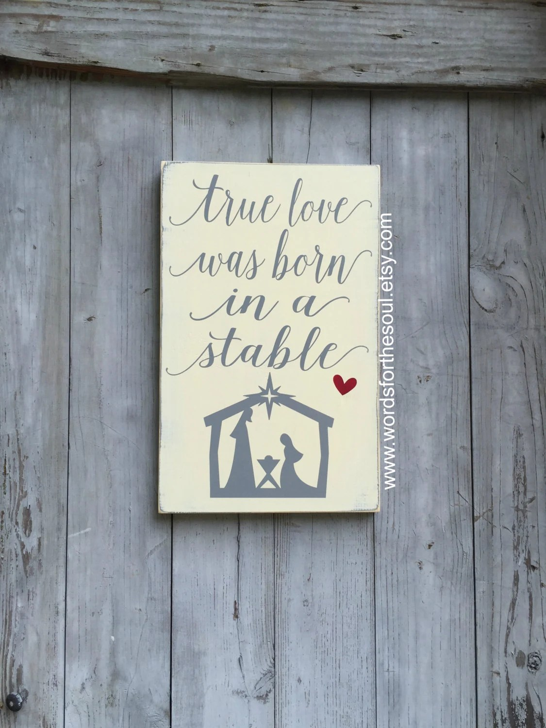 Download Free Svg True Love Was Born In A Stable