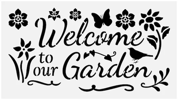 Primitive Stencil for Signs, Welcome To Our Garden (#501