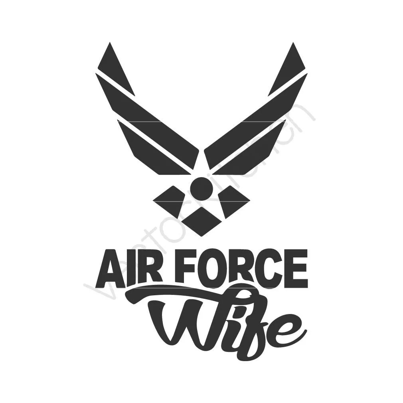 Air Force Wife Cutting Template SVG EPS Silhouette DIY Cricut