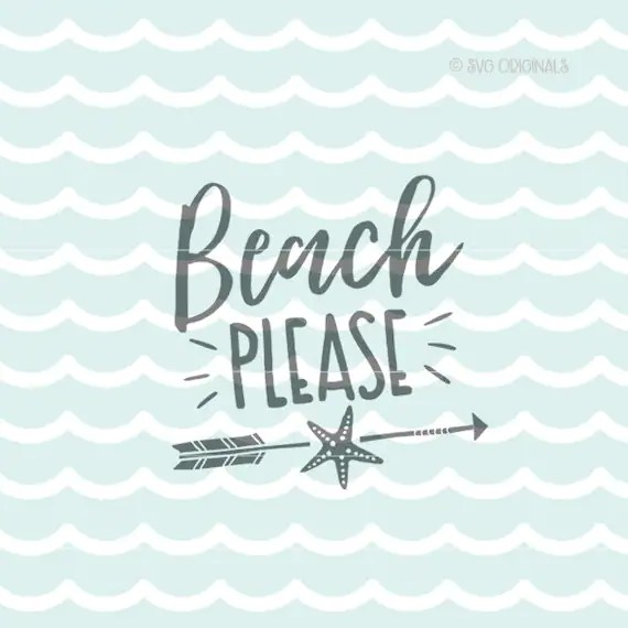 Download Beach Please SVG Beach Please Starfish SVG. Cricut Explore and