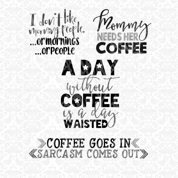 Mommy Morning Coffee Quote Set SVG STUDIO Ai by