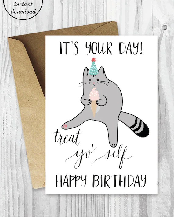 Printable Birthday Cards Treat Yo Self Funny Cat Birthday