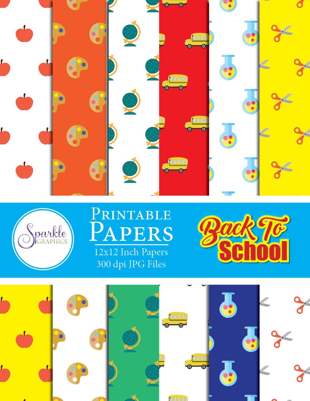 Back To School Scrapbook Papers School Bus Apple Science Art School First Day Of School