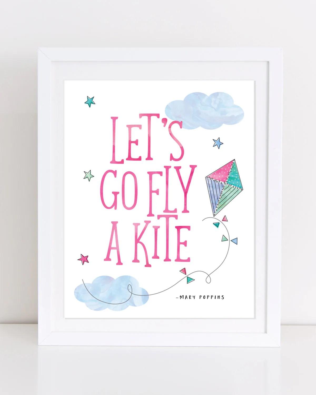 Mary Poppins Printable Let S Go Fly A Kite Print Mary