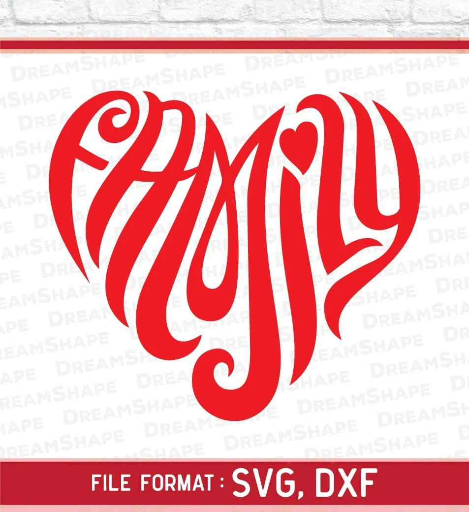 Download Love Family SVG Files Love Family Quotes Cut File Love SVG