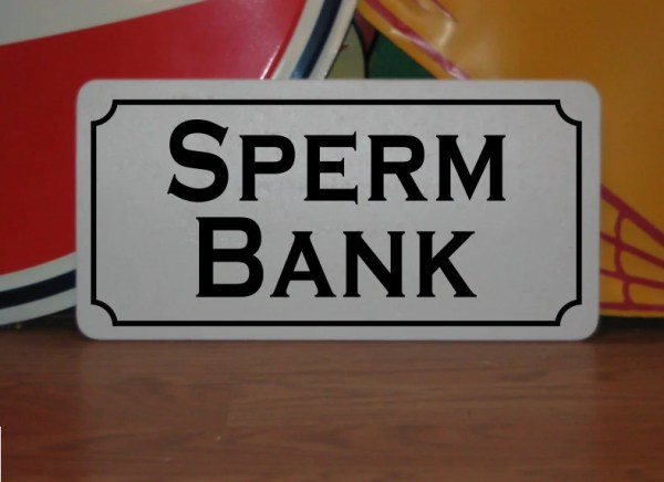 SPERM BANK... Metal sign for Farm Ranch or Kitchen Decor Golf