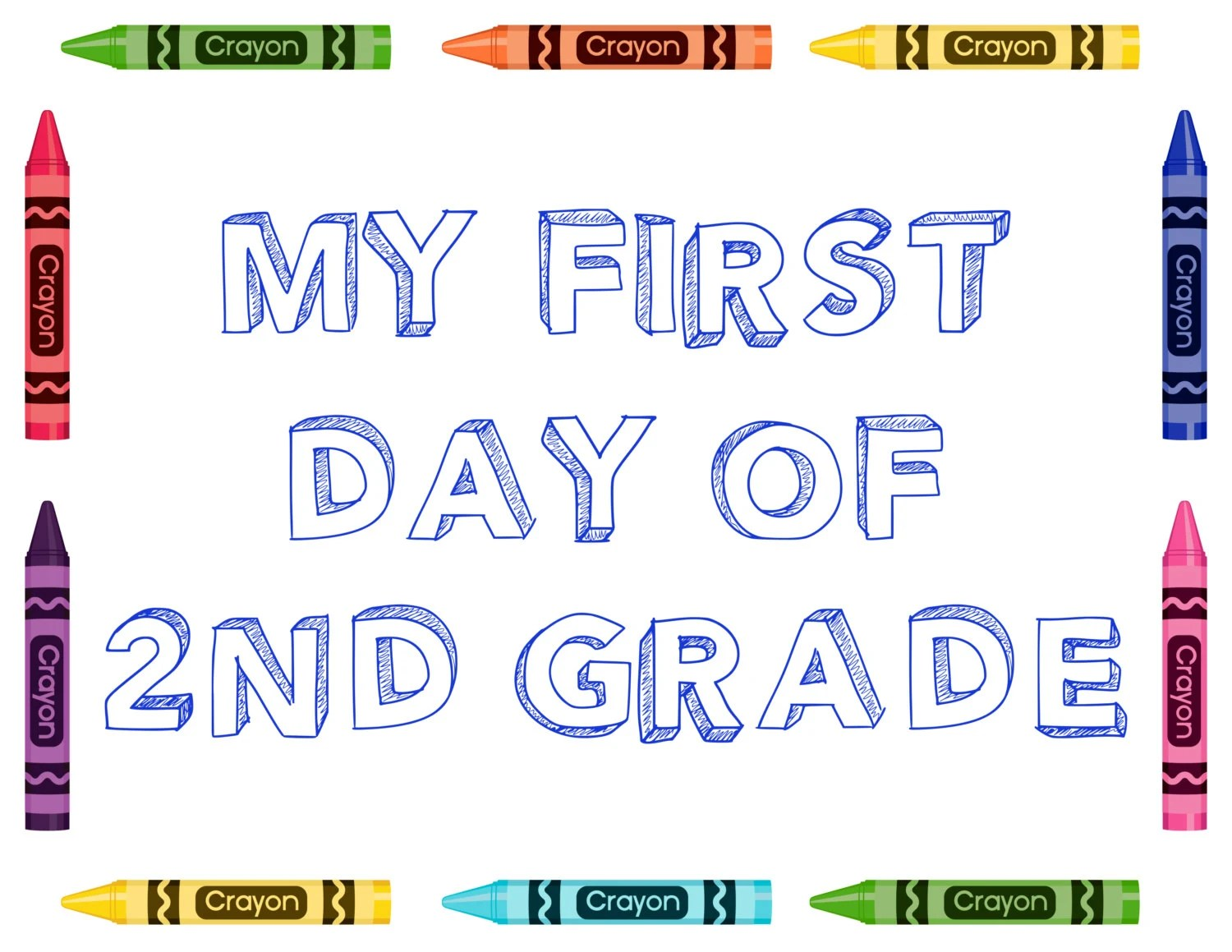My First Day Of 2nd Grade Sign Back To School By