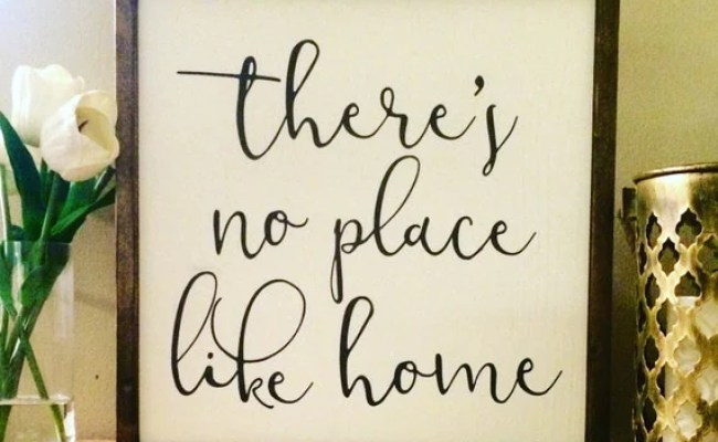 There S No Place Like Home Wood Sign Home Decor Wall