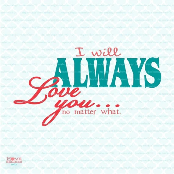 Download I Will Always Love You Valentine's Day Svg Eps Dxf