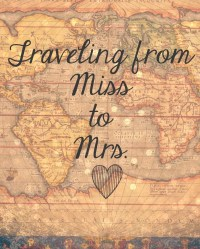 Traveling From Miss to Mrs. Sign