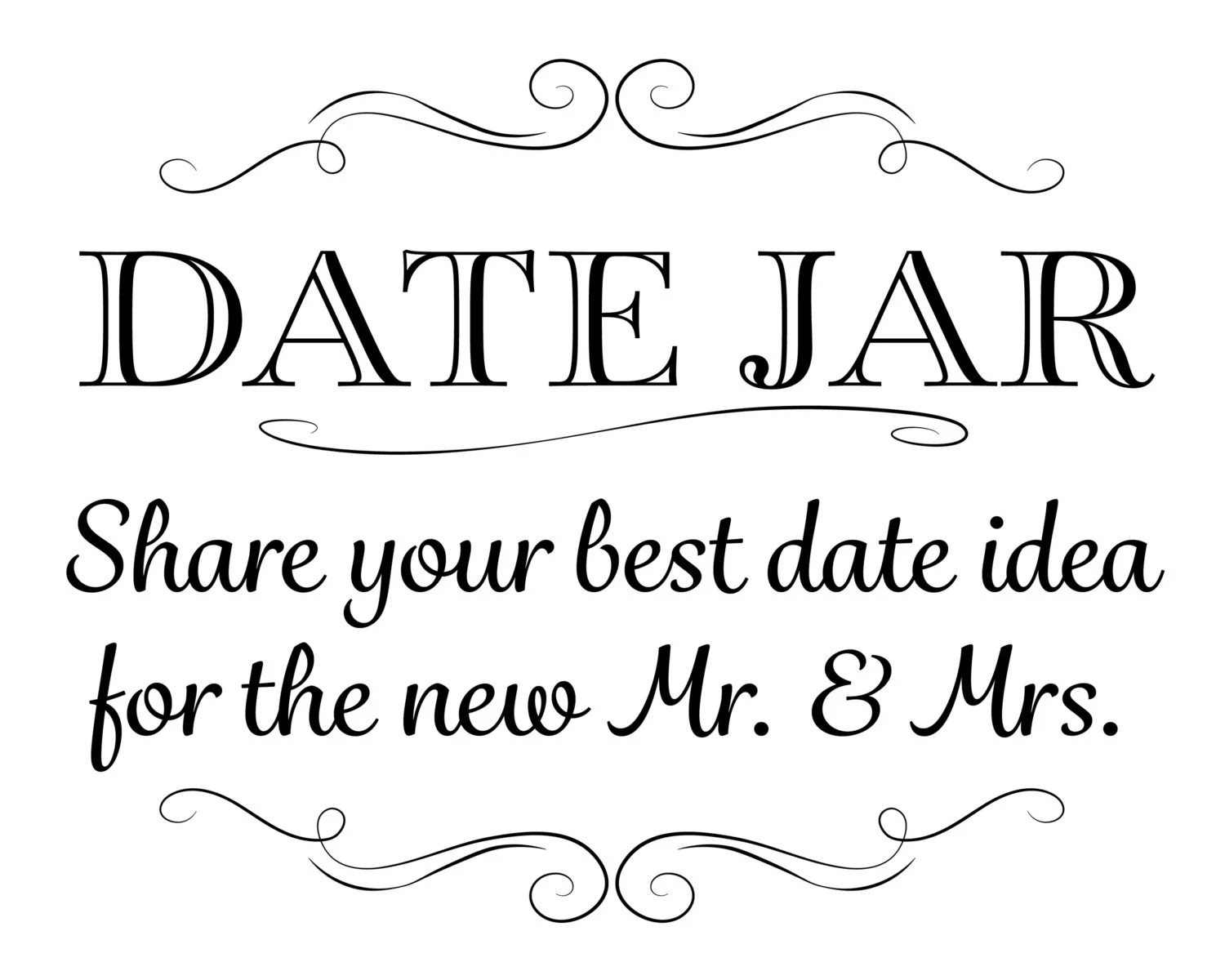 Printable Wedding Sign Date Jar Share your best date idea