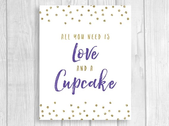 Download Printable All You Need is Love and a Cupcake 8x10 Bridal