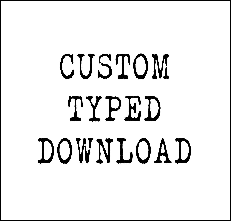 Custom Poem Print Instant Download Hand Typed Printable