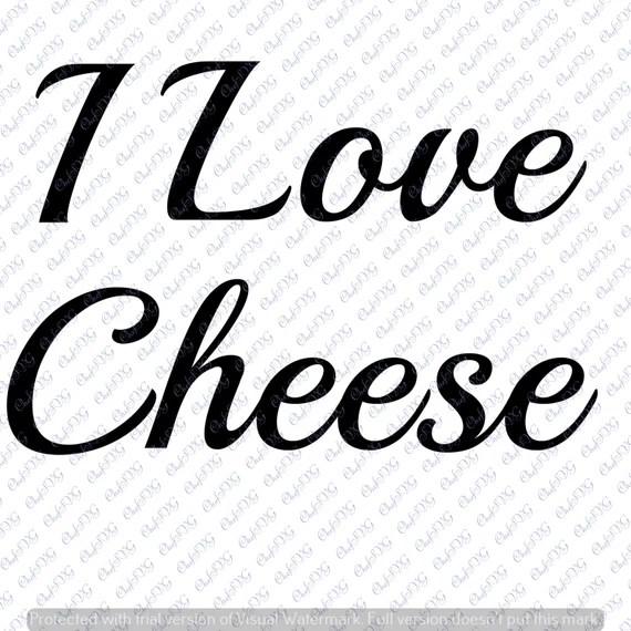 Download I love cheese svg Quote Quote Overlay SVG Vinyl Cutting