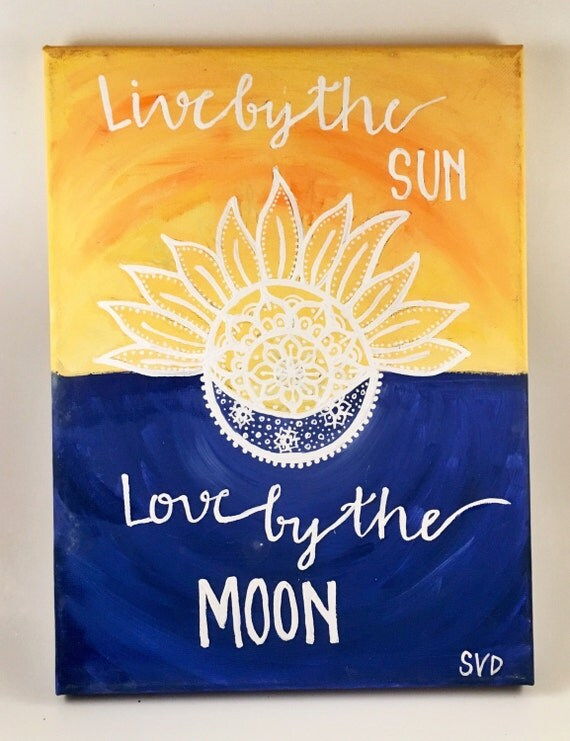 Download Live By the Sun Love by the Moon Hand Lettered Quote Canvas
