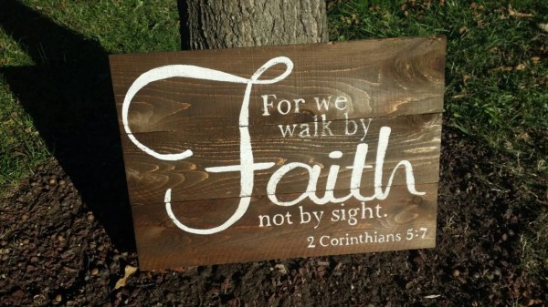 Walk Faith Sight Rustic Wall Art Wood Sign