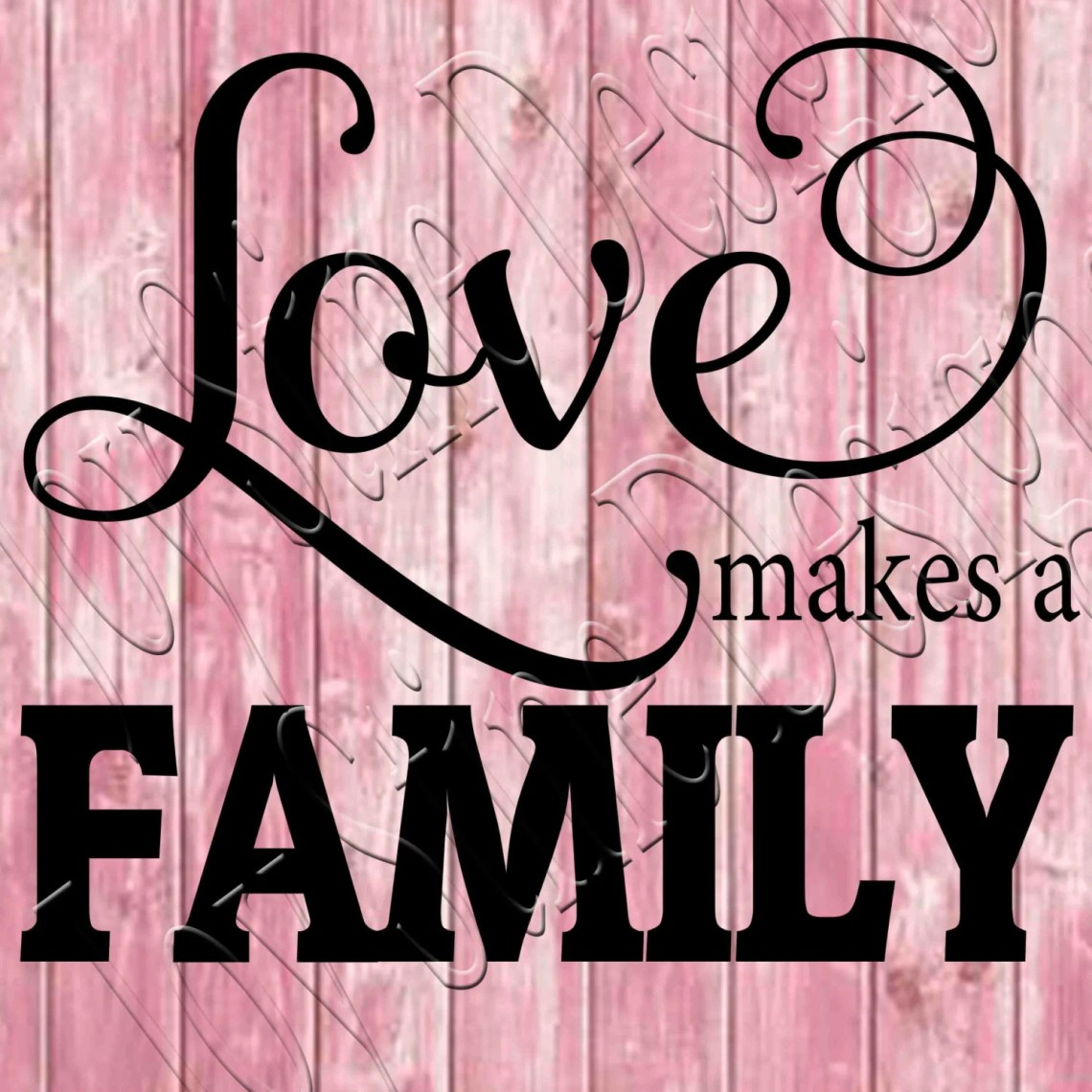 Download Love makes a Family SVG, PNG, JPEG from ...