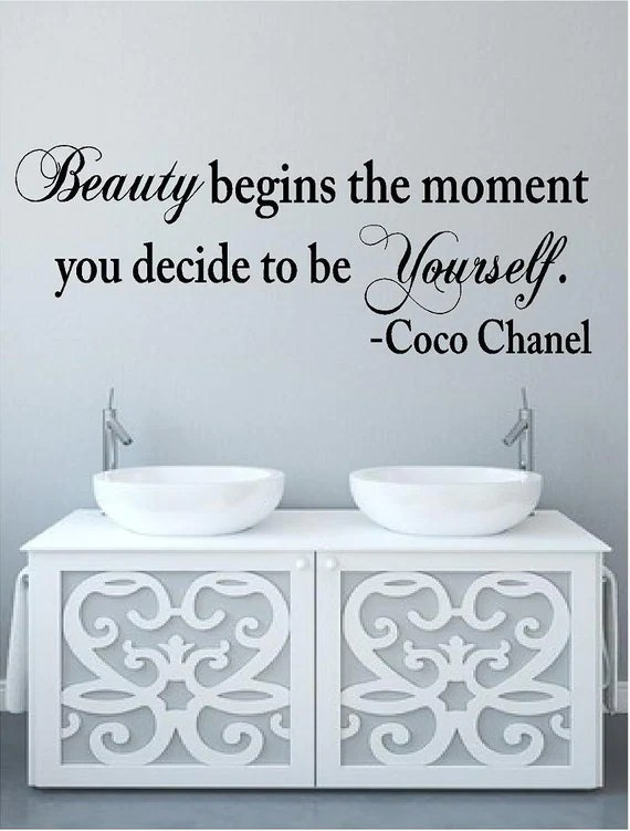 Beauty Begins the Moment You Decide to be Yourself Wall Decal by VinylDesignCreations
