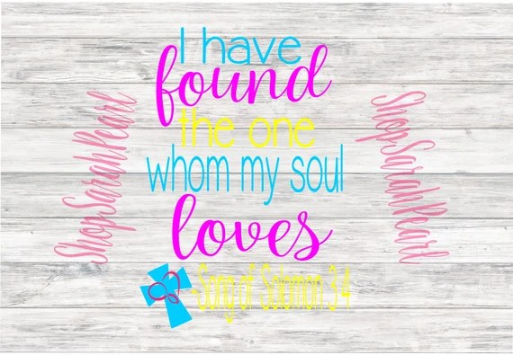 Download I Have Found The One Whom My Soul Loves Song of Solomon SVG