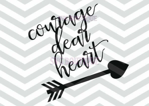 items similar courage dear heart