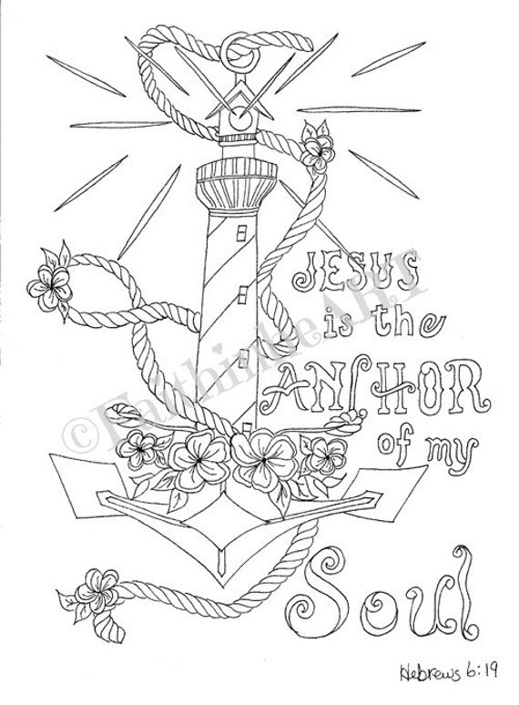 Jesus is the anchor of my soul Hebrews 6:19