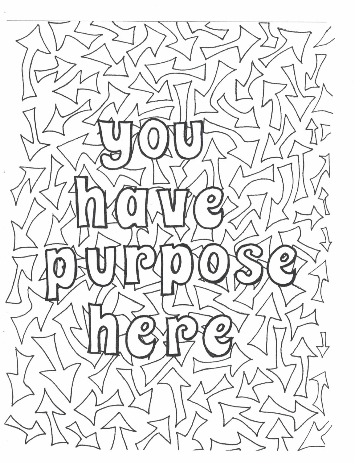 You have purpose here coloring page