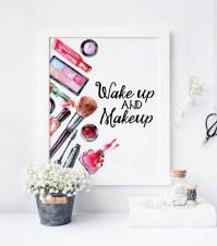 Wakeup and Makeup Printable Beauty Room Decor Makeup