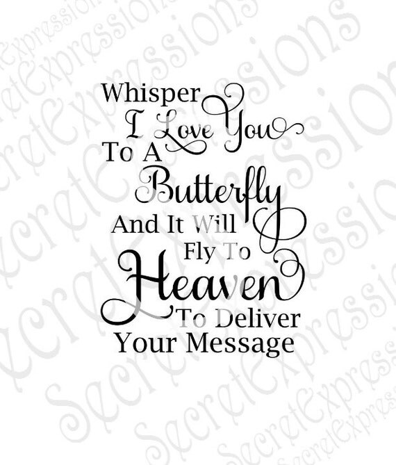 Download Whisper I Love You to a Butterfly Svg Sympathy Svg Sympathy