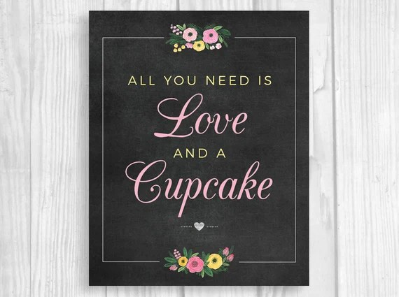 Download All You Need is Love and A Cupcake 8x10 Printable Bridal