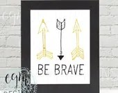 Be Brave Black & Gold Arr...